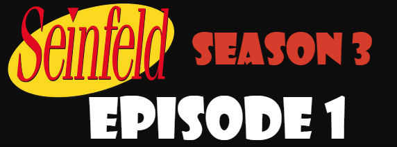 Seinfeld Season 3 Episode 1 TV Series