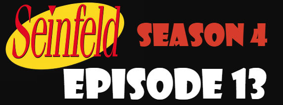 Seinfeld Season 4 Episode 13 TV Series