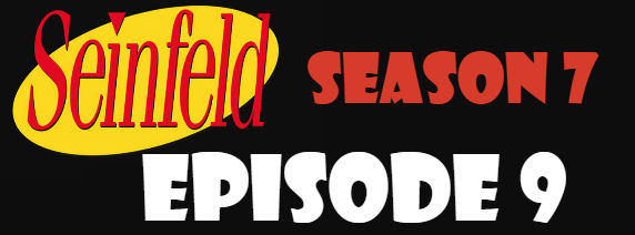 Seinfeld Season 7 Episode 9 TV Series